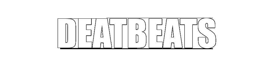 Deatbeats